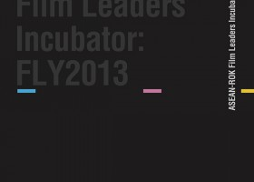 ASEAN-ROK Film Leaders Incubator: FLY2013